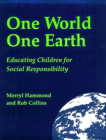 9780865712478: One World, One Earth: Educating Children for Social Responsibility