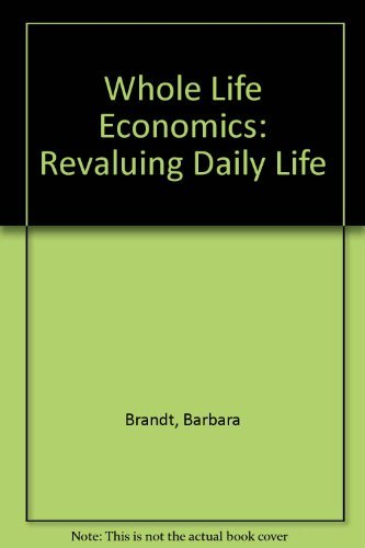 9780865712669: Whole Life Economics