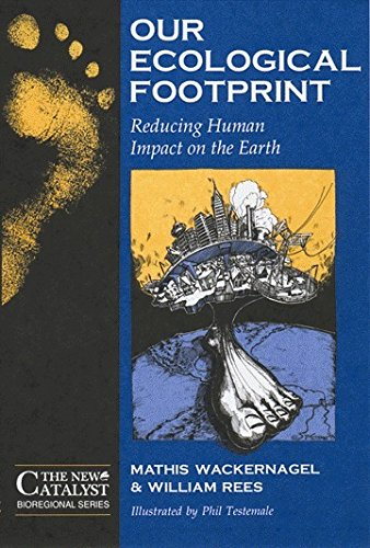 9780865713123: Our Ecological Footprint: Reducing Human Impact on the Earth (New Catalyst Bioregional Series) (Paperback)