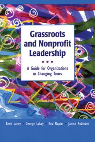 9780865713284: Grassroots and Nonprofit Leadership: A Guide for Organizations in Changing Times