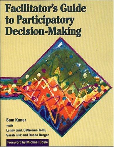 9780865713475: Facilitators Guide to Participatory Decision Making