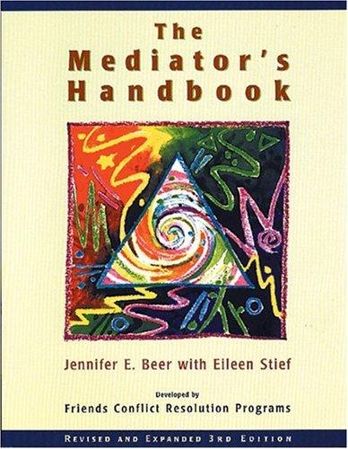 9780865713598: The Mediator's Handbook