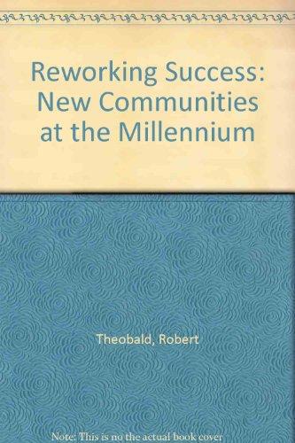 9780865713666: Reworking Success: New Communities at the Millennium