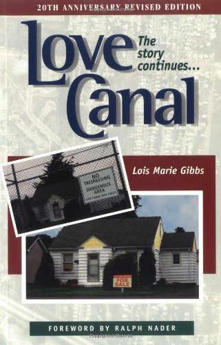 Love Canal: The Story Continues: Lois Marie Gibbs