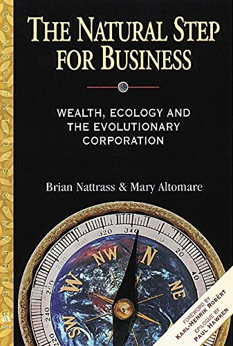 9780865713840: The Natural Step for Business: Wealth, Ecology & the Evolutionary Corporation (Conscientious Commerce)