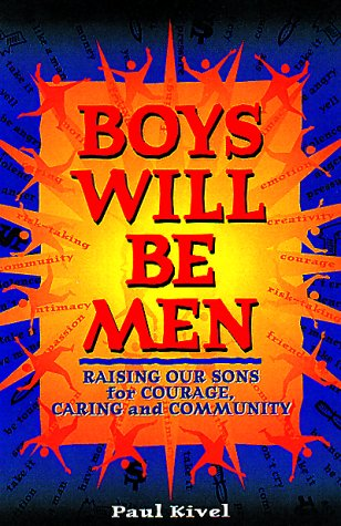 9780865713956: Boys Will Be Men