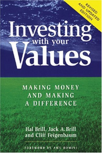 9780865714229: Investing with Your Values (Conscientious Commerce)