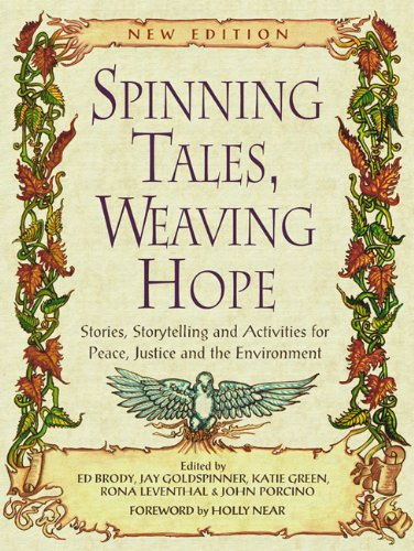 9780865714472: Spinning Tales, Weaving Hope: Stories, Storytelling, and Activities for Peace, Justice and the Environment
