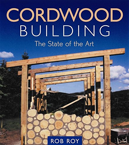 9780865714755: Cordwood Building: The State of the Art (Natural Building Series)
