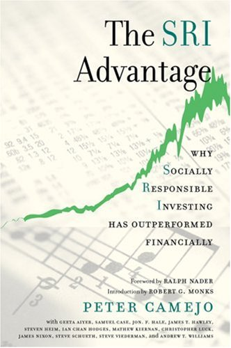 9780865714779: The Sri Advantage: Why Socially Responsible Investing Has Outperformed Financially