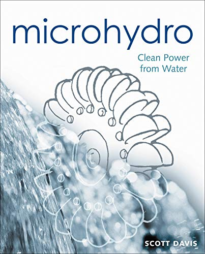 9780865714847: Microhydro: Clean Power from Water (Wise Living)