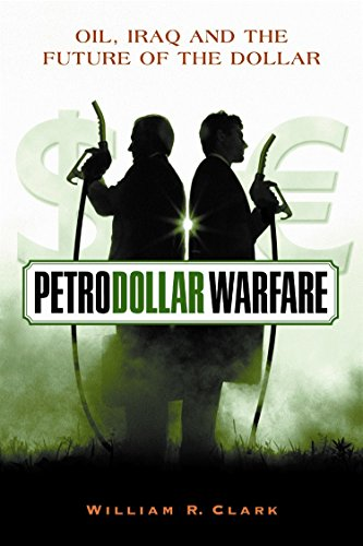 9780865715141: Petrodollar Warfare: Oil, Iraq And The Future Of The Dollar