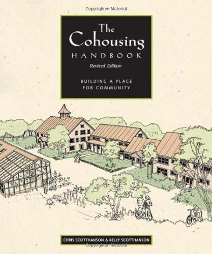 9780865715172: The Cohousing Handbook: Building A Place For Community