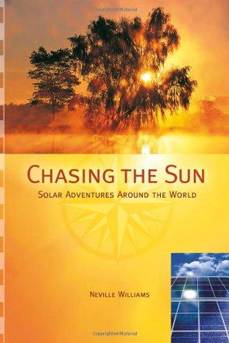 9780865715370: Chasing the Sun: Solar Adventures Around the World