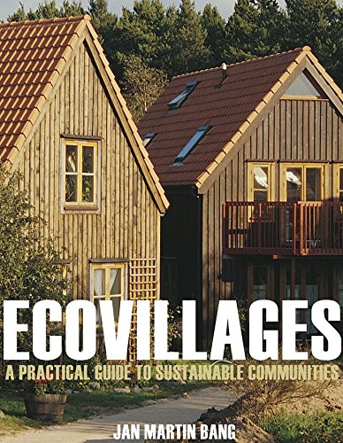 9780865715387: Ecovillages: A Practical Guide to Sustainable Communities