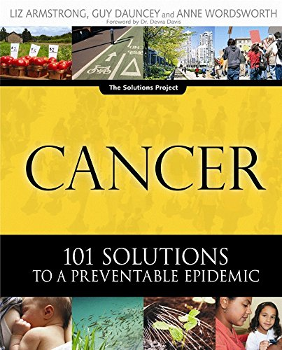 9780865715424: Cancer: 101 Solutions to a Preventable Epidemic (The Solutions Series)