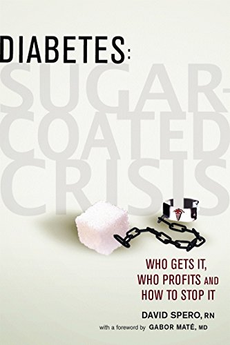 9780865715677: Diabetes: Sugar-Coated Crisis: Who Gets It, Who Profits and How to Stop It