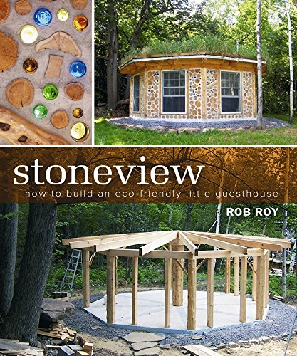 9780865715974: Stoneview: How to Build an Eco-Friendly Little Guesthouse