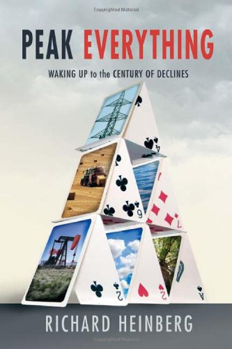 9780865715981: Peak Everything: Waking Up to the Century of Declines (New Society Publishers)