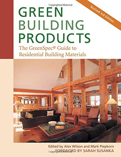 9780865716001: Green Building Products, 3rd Edition: The GreenSpec® Guide to Residential Building Materials-3rd Edition