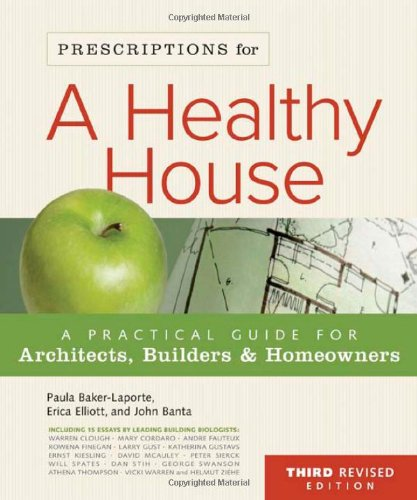 9780865716049: Prescriptions for a Healthy House, 3rd Edition: A Practical Guide for Architects, Builders & Homeowners