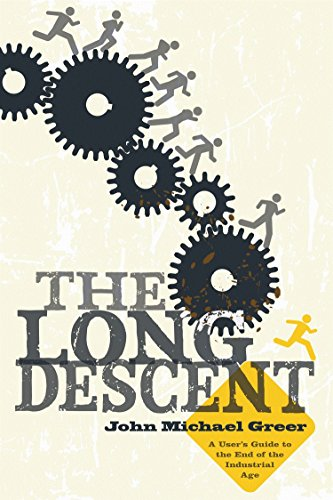 9780865716094: The Long Descent: A User's Guide to the End of the Industrial Age