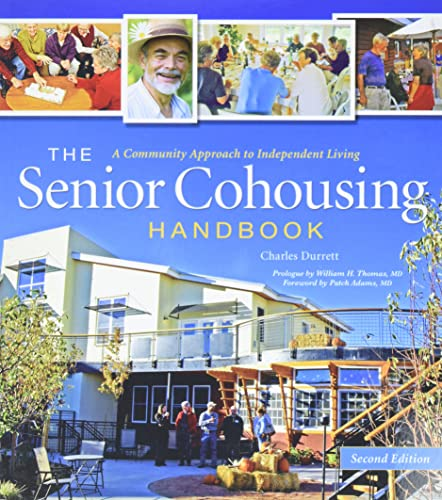 9780865716117: The Senior Cohousing Handbook: A Community Approach to Independent Living, 2nd Edition