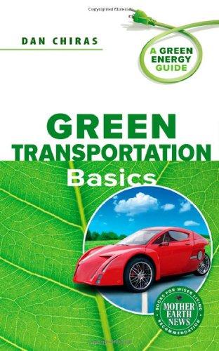 9780865716193: Green Transportation Basics: A Green Energy Guide