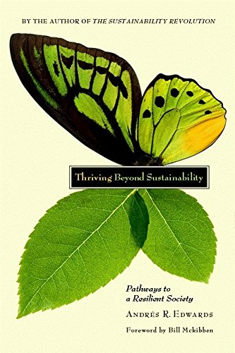 9780865716414: Thriving Beyond Sustainability: Pathways to a Resilient Society