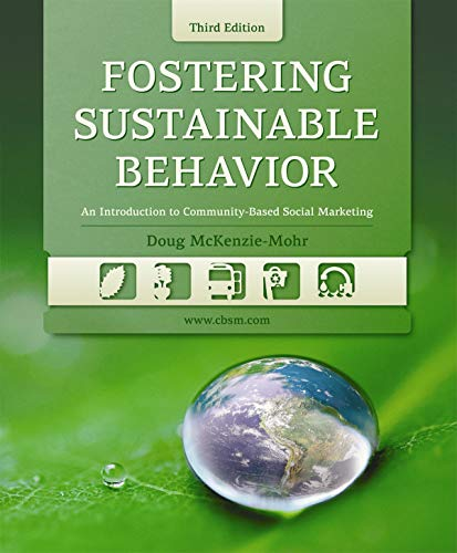 9780865716421: Fostering Sustainable Behavior: An Introduction to Community-Based Social Marketing