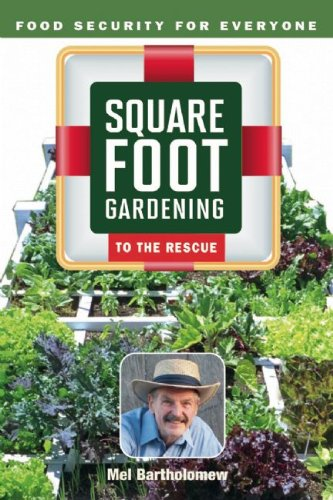 9780865716643: Square Foot Gardening to the Rescue: Food Security for Everyone