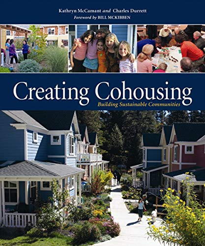 9780865716728: Creating Cohousing: Building Sustainable Communities
