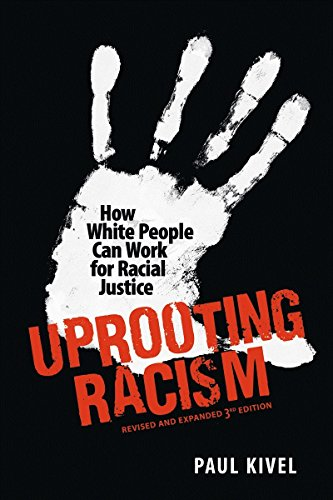 9780865716889: Uprooting Racism: How White People Can Work for Racial Justice – 3rd Edition