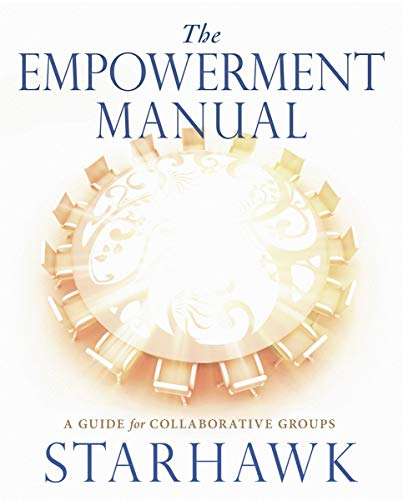 9780865716971: Empowerment Manual: A Guide for Colloraborative Groups