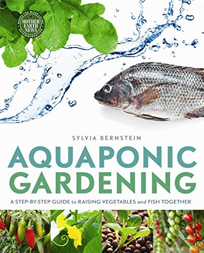 9780865717015: Aquaponic Gardening: A Step-By-Step Guide to Raising Vegetables and Fish Together