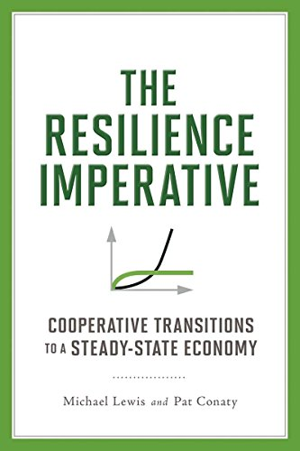 9780865717077: The Resilience Imperative: Cooperative Transitions to a Steady-State Economy