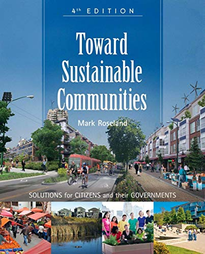 9780865717114: Toward Sustainable Communities: Solutions for Citizens and Their Governments