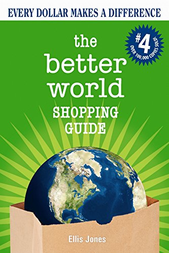 9780865717244: The Better World Shopping Guide: Every Dollar Makes a Difference (Better World Shopping Guide: Every Dollar Can Make a Difference)