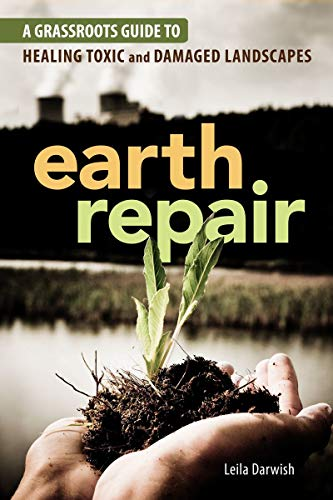 9780865717299: Earth Repair: A Grassroots Guide to Healing Toxic and Damaged Landscapes