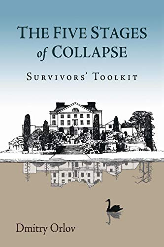 9780865717367: The Five Stages of Collapse: Survivors' Toolkit
