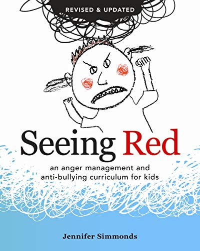 9780865717602: Seeing Red: An Anger Management and Anti-Bullying Curriculum for Kids