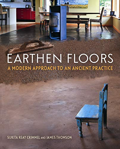 9780865717633: Earthen Floors: A Modern Approach to an Ancient Practice