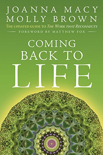 9780865717756: Coming Back to Life: The Updated Guide to the Work That Reconnects