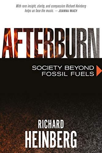 9780865717886: Afterburn: Society Beyond Fossil Fuels