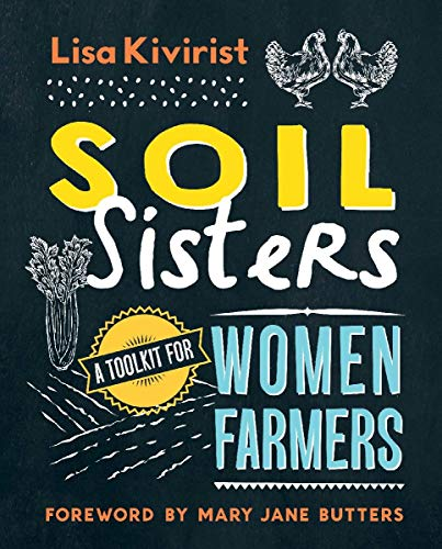 9780865718050: Soil Sisters: A Toolkit for Women Farmers