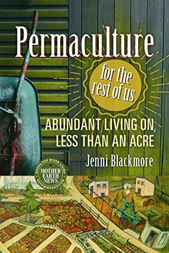 9780865718104: Permaculture for the Rest of Us: Abundant Living on Less Than an Acre