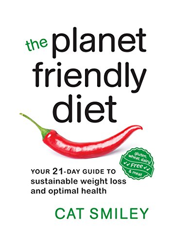 9780865718111: The Planet Friendly Diet: Your 21-Day Guide to Sustainable Weight Loss and Optimal Health