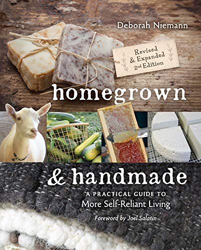 9780865718463: Homegrown & Handmade: A Practical Guide to More Self-Reliant Living