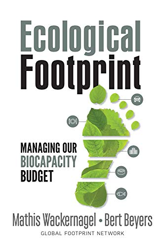9780865719118: Ecological Footprint: Managing Our Biocapacity Budget