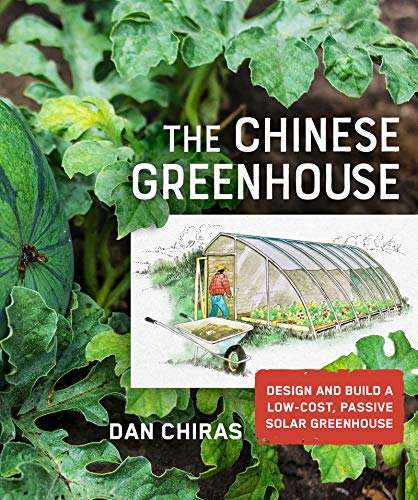 9780865719293: The Chinese Greenhouse: Design and Build a Low-Cost, Passive Solar Greenhouse (Mother Earth News Wiser Living Series)